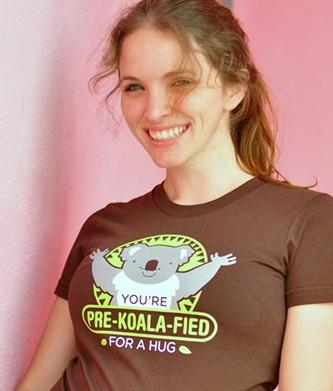 You're Pre-Kola-Fied for a Hug - Snorg Tee Shirt