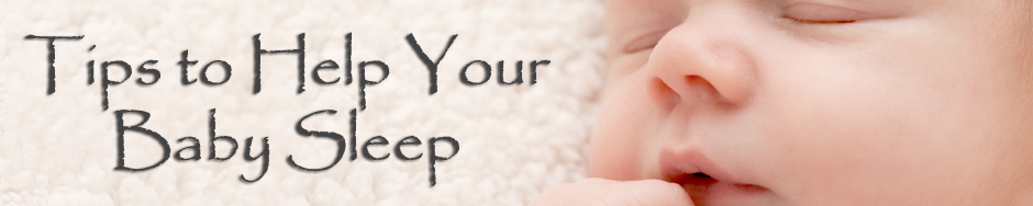 Baby Sleep Tips to Help My Baby Sleep